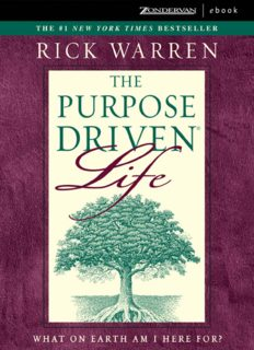 The Purpose-Driven Life What on Earth Am I Here For By Rich Warren