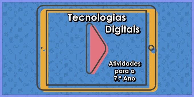 Tecnologias Digitais de Informação e Comunicação - Atividades de Língua Portuguesa para o 7.º A