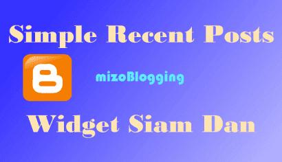 Blogger ah Simple Recent Post Widget Siam Dan