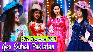 Geo Subah Pakistan | 27th December 2017 | Best Photography