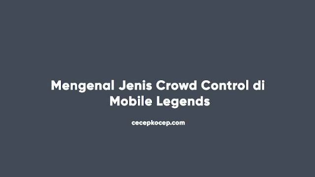 crowd control Mobile Legends