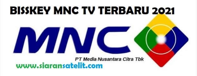 Bisskey Terbaru MNC TV Malam Ini 2021