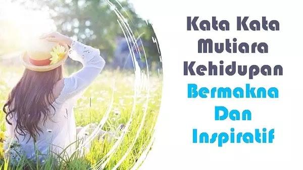 kata mutiara kehidupan yang bermakna dan inspiratif