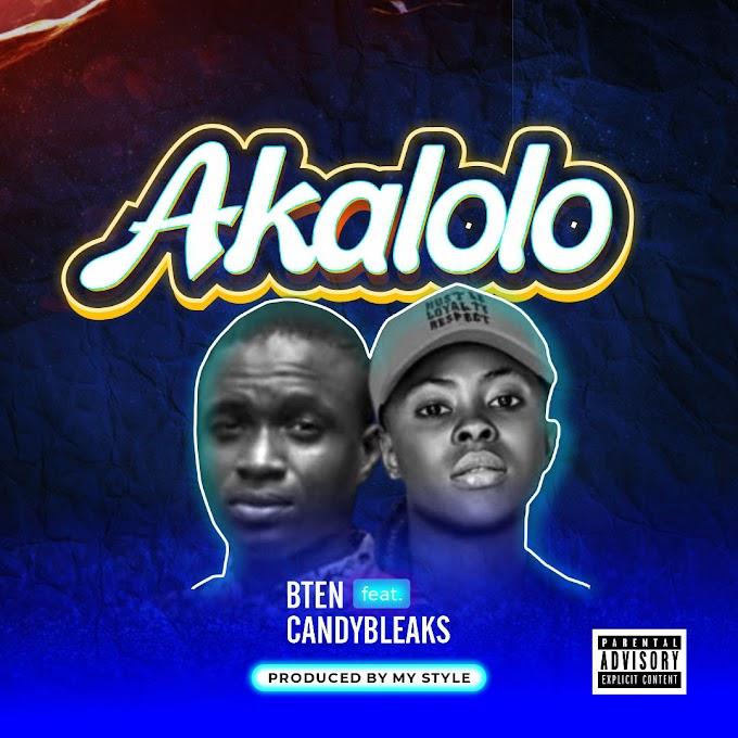 MUSIC: Bten Ft. Candy Bleakz - Akalolo (Prod. MyStylez)