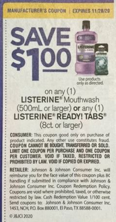 "$1.00/1 Listerine Mouthwash, Or Any Listerine Ready Tbs 8ct+  Coupon from ""RMN"" insert week of 11/8/20."