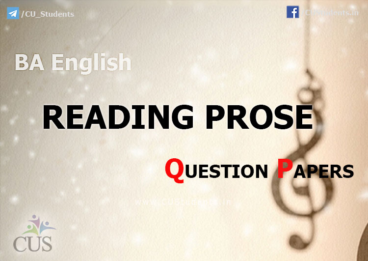 Reading Prose previous Question Papers