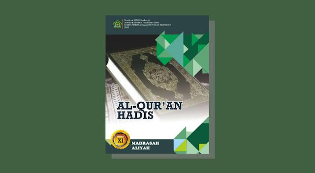 Buku Al-Qur'an Hadits Kelas 11 MA Kurikulum 2013 Cetakan ke-1 Tahun 2020