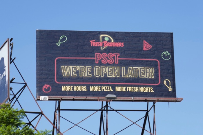 Psst open later fresh Brothers Pizza billboard