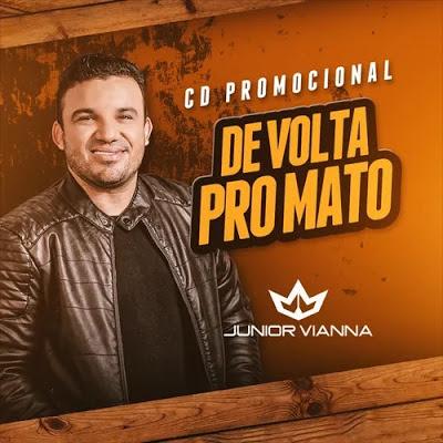Junior Vianna - De Volta Pro Mato - Promocional de Agosto - 2020