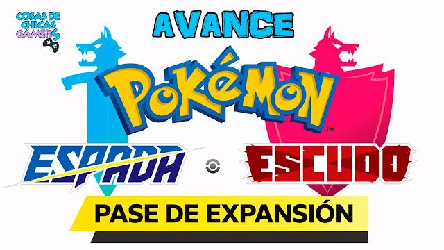 Pokemon Espada Escudo Pase de Expansión Isla de la Armadura Avanc