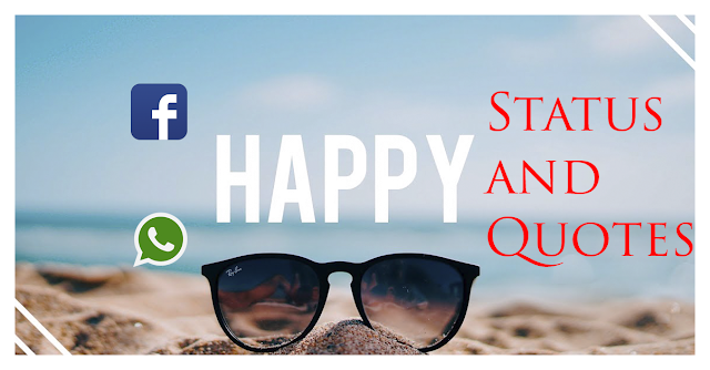 Best Happy Status For Whatsapp,Facebook And Instagram