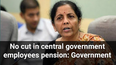 No cut in central government employees pension: Government