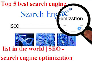 Top 5 best search engine list in the world | SEO - search engine optimization in hindi | delhi technical hindi blog !
