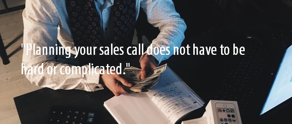 Planning a sales call