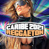 CARIBE 2021 - REGGAETON