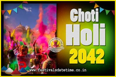 2042 Choti Holi Puja Date & Time, 2042 Choti Holi Calendar