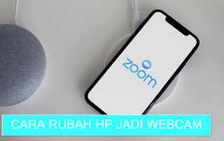 4 Cara Rubah Hp Android dan iPhone Menjadi WebCam