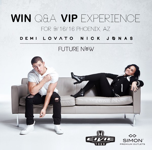 Arizona girl win a vip experience with nick jonas demi lovato i am teaming up with phoenix premium outlets to offer a reader and a friend of their choosing to win two vip tickets to not only m4hsunfo