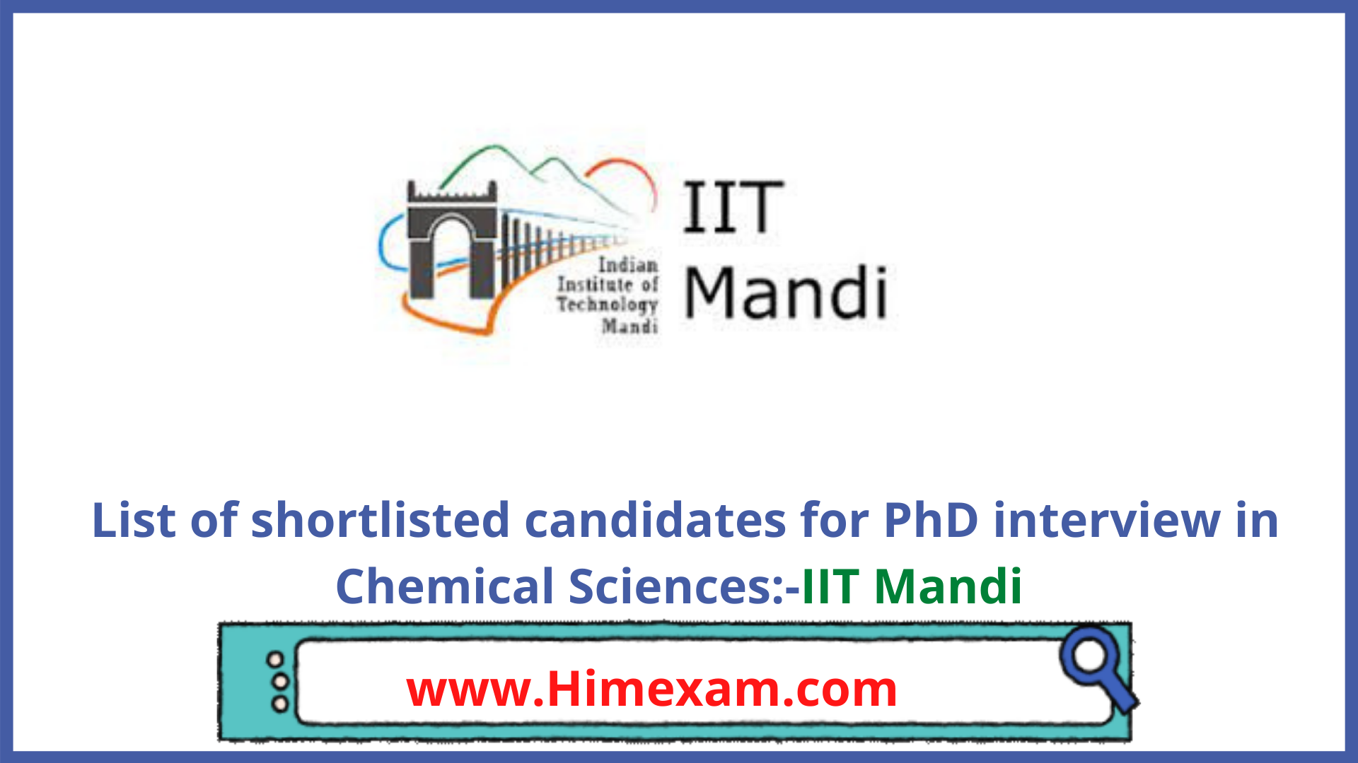 List of shortlisted candidates for PhD interview in Chemical Sciences:-IIT Mandi