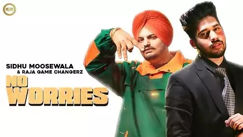 No Worries Lyrics in Hindi | Sidhu Moose Wala