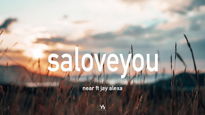 Download Lagu Mp3 Near - Saloveyou (feat. Jay Alexa)