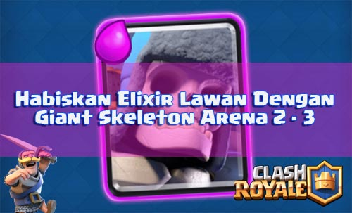 Strategi Giant Skeleton Arena 2 dan 3