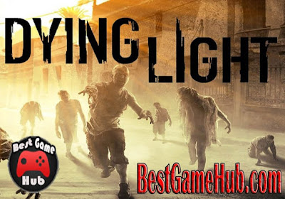 Dying Light Compressed PC Game Free Download