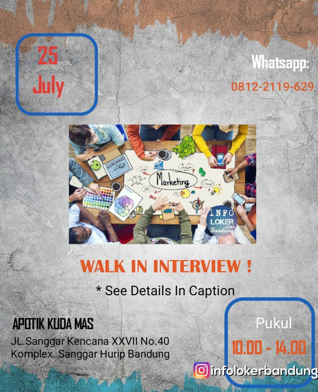 Walk In Interview 25 Julty 2018 Apotik Kuda Mas Bandung