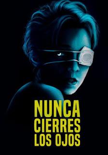 Pelicula Nunca cierres los ojos (2021) Gratis