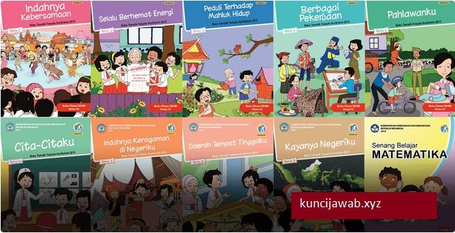 Kunci Jawaban Buku Tematik Tema 1 Sampai 9 Kelas 4 Lengkap