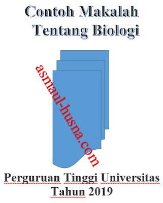 Contoh Makalah Biologi Yang Baik dan Benar