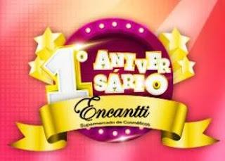 Promoção Encantti Cosméticos Aniversário 2019 - Prêmios, Participar