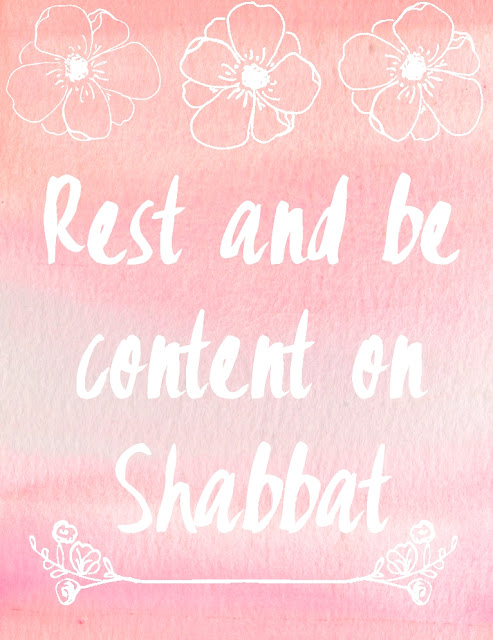 Be Content on Shabbat Printable | Land of Honey