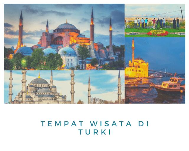 Rekomendasi tempat wisata di turki favorit dan terbaik