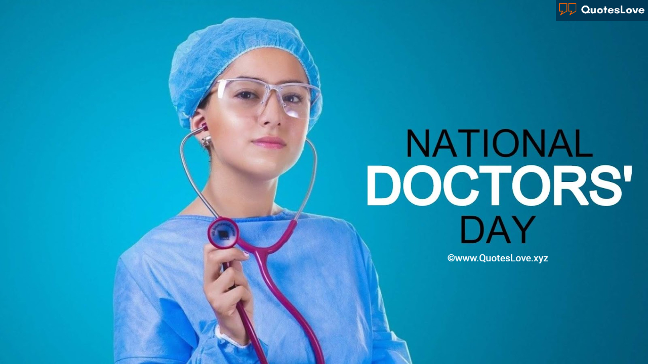 National Doctors' Day Quotes, Wishes, Greetings, Messages, Images, Pictures, Poster, Photos, Wallpaper