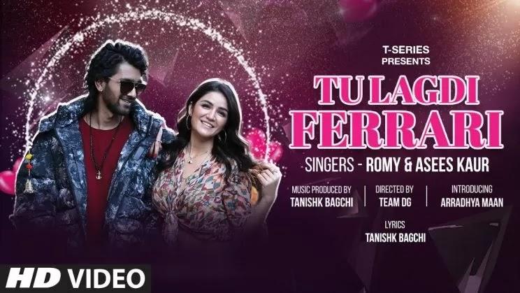 Tu Lagdi Ferrari Lyrics in Hindi