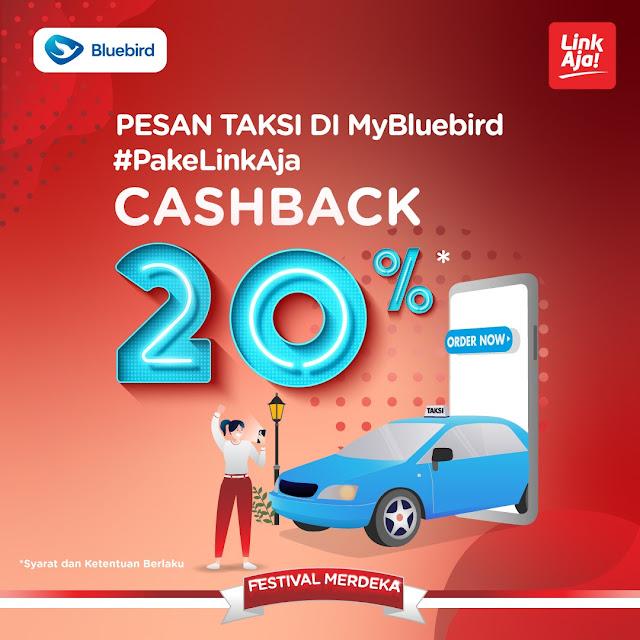 #BlueBird - #Promo Festival Merdeka Cashback 20% Bayar Pakai LINKAJA (s.d 31 Agustus 2019)