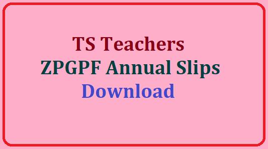 TS Teachers ZPGPF Annual Slips  Download