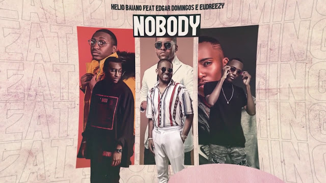 DJ HÉLIO BAIANO - NOBOBY (FT. EDGAR DOMINGOS & EUDREEZY) [DOWNLOAD/BAIXAR MÚSICA]