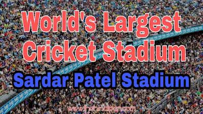 World's Largest Sardar Patel Cricket Stadium