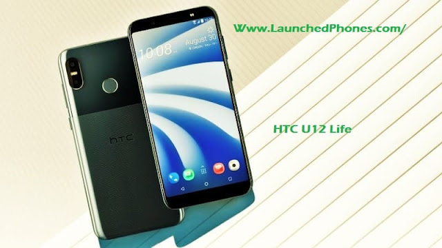 This Latest HTC Phone is launched nether the mid HTC U12 Life is launched without the notch
