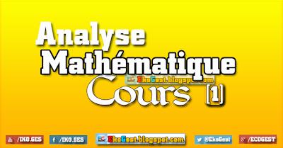 Cours Analyse mathématique ||n°1||