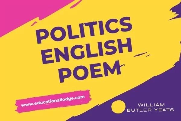 Politics Poem by William Butler Yeats