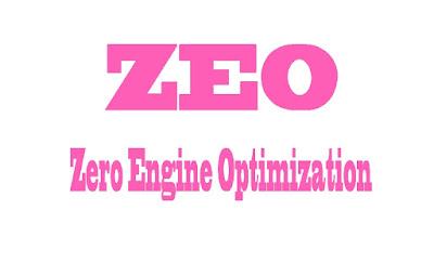 Apa itu ZEO, Zero Engine Optimization