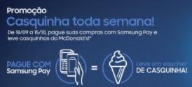 Promoção McDonalds 2017 Casquinha Toda Semana Samsung Pay