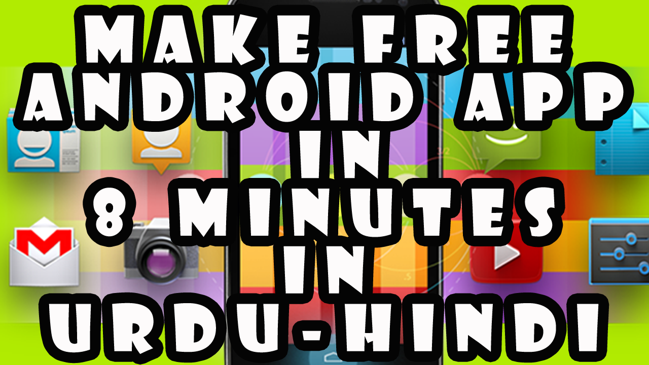 How To Make Free Android App Online in 8 Minutes (Urdu-Hindi