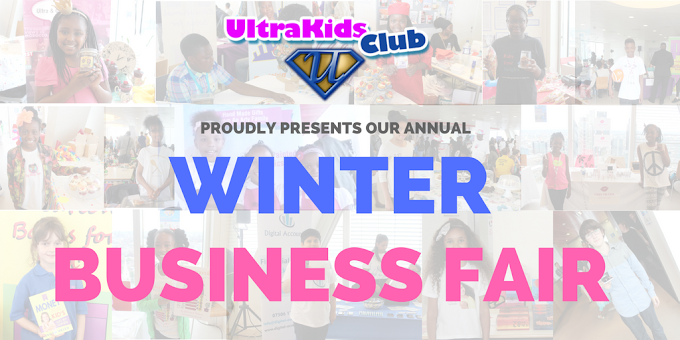 FREE TICKETS - The UltraKids Club Winter Business Fair - Support Young Entrepreneurs