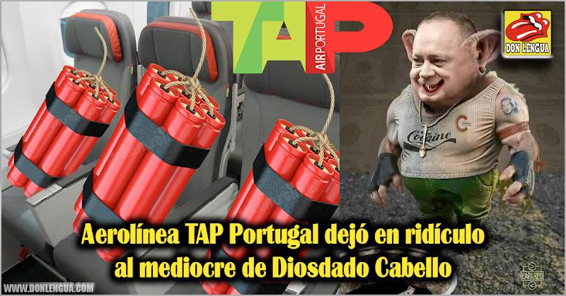 Aerolínea TAP Portugal dejó en ridículo al mediocre de Diosdado Cabello