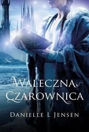 http://lubimyczytac.pl/ksiazka/314857/waleczna-czarownica