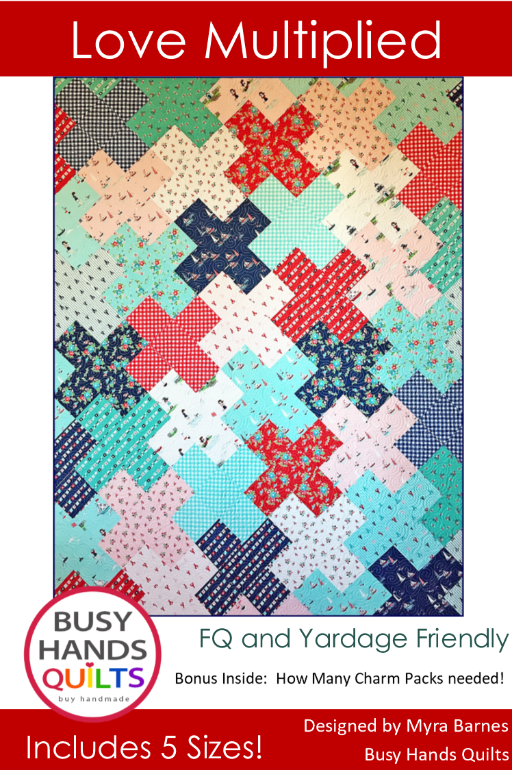Love Multiplied by Myra Barnes of Busy Hands Quilts